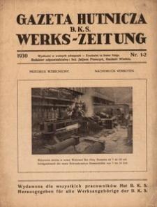 Gazeta Hutnicza B. K. S. Werks~Zeintung. 1930, nr 1-2