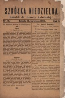 Szkółka Niedzielna. 1902, R. 7, nr 16