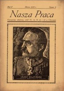 Nasza Praca. 1935, R. 2, nr 6