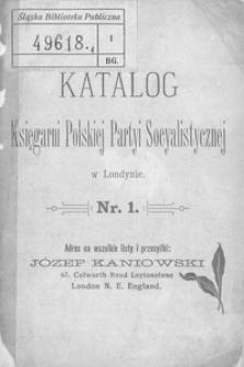 Katalog Księgarni Polskiej Partyi Socyalistycznej w Londynie. Nr 1.