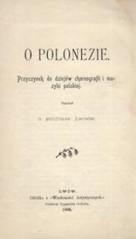 O polonezie. Przyczynek do dziejów choreografii i muzyki polskiej