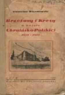 Brzeżany i Kresy Południowo-Wschodnie Rzeczypospolitej Polskiej w wojnie ukraińsko-polskiej 1918-1919.