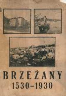 Brzeżany 1530-1930.