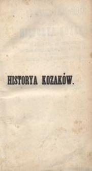 Ukraina i Zaporoże czyli Historya Kozaków od pojawienia się ich w dziejach, do czasu ostatecznego przyłączenia do Rossyi. T. 1-2