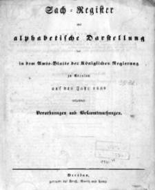 Sach-Register oder Alphabetische Darstellung der in dem Amts-Blatte der Königlichen Regierung zu Breslau auf das Jahr 1839 enthaltenen Verordnungen und Bekanntmachungen