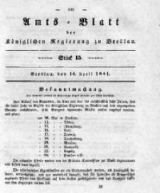 Amts-Blatt der Königlichen Regierung zu Breslau, 1841, Bd. 32, St. 15