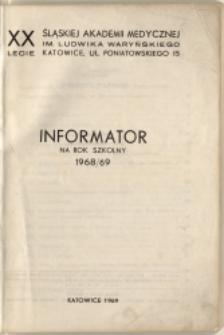 XX-lecie Śląskiej Akademii Medycznej im. Ludwika Waryńskiego... Informator na rok szkolny 1968/69