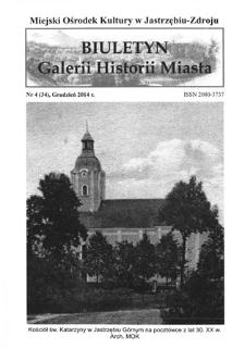 Biuletyn Galerii Historii Miasta, 2014, nr 4 (34)