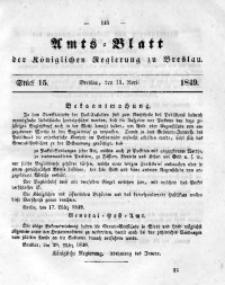 Amts-Blatt der Königlichen Regierung zu Breslau, 1849, Bd. 40, St. 15