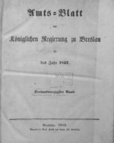 Sach-Register oder Alphabetische Darstellung der in dem Amts-Blatte der Königlichen Regierung zu Breslau auf das Jahr 1852 enthaltenen Verordnungen und Bekanntmachungen