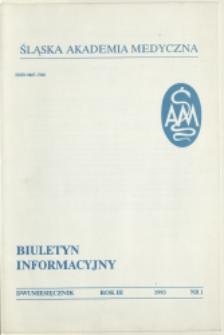 Biuletyn Informacyjny. Śląska Akademia Medyczna, 1993, R. 3, nr 1