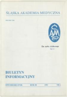 Biuletyn Informacyjny. Śląska Akademia Medyczna, 1993, R. 3, nr 6