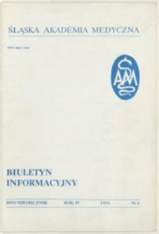 Biuletyn Informacyjny. Śląska Akademia Medyczna, 1994, R. 4, nr 6