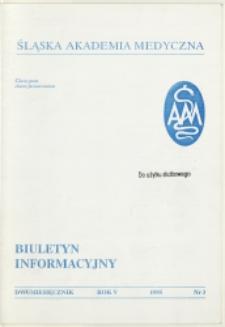 Biuletyn Informacyjny. Śląska Akademia Medyczna, 1995, R. 5, nr 3
