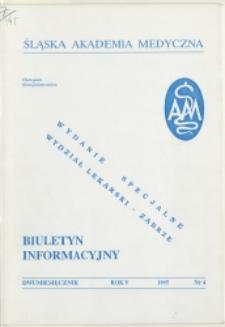 Biuletyn Informacyjny. Śląska Akademia Medyczna, 1995, R. 5, nr 4, Wydanie specjalne - Wydział Lekarski w Zabrzu