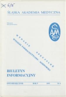 Biuletyn Informacyjny. Śląska Akademia Medyczna, 1995, R. 5, nr 4, Wydanie specjalne - Wydział Farmaceutyczny w Sosnowcu