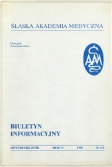 Biuletyn Informacyjny. Śląska Akademia Medyczna, 1996, R. 6, nr 4-5