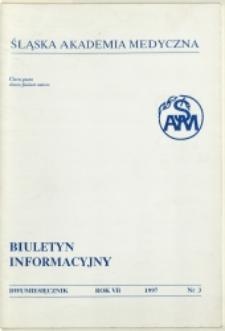 Biuletyn Informacyjny. Śląska Akademia Medyczna, 1997, R. 7, nr 3