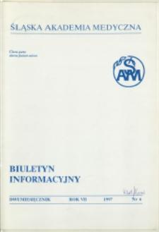 Biuletyn Informacyjny. Śląska Akademia Medyczna, 1997, R. 7, nr 6