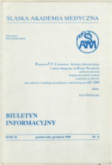 Biuletyn Informacyjny. Śląska Akademia Medyczna, 1999, R. 9, nr 4