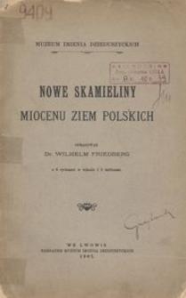 Nowe skamieliny miocenu ziem polskich