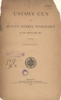 Ustawy cen dla miasta Starej Warszawy od roku 1606 do roku 1627