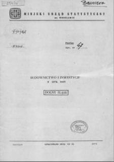 Budownictwo i inwestycje w 1974 roku. Dolny Śląsk