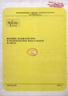 Handel zagraniczny w województwie wrocławskim w 1994 r.