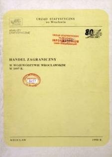 Handel zagraniczny w województwie wrocławskim w 1997 r.