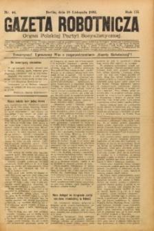 Gazeta Robotnicza, 1893, R. 3, nr 46