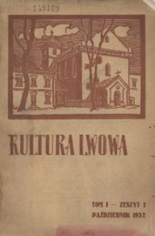 Kultura Lwowa, 1932, R. 1, T. 1, z. 1