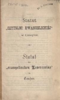 """Statut """"Czytelni Ewangelickiéj"""" w Cieszynie = Statut des """"evangelischen Lesevereins"""" in Teschen"""