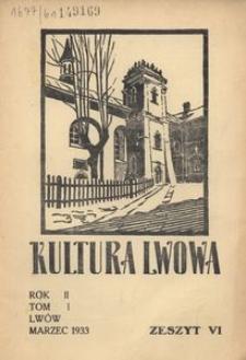 Kultura Lwowa, 1933, R. 2, T. 1, z. 6