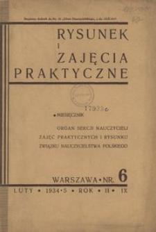 Rysunek i Zajęcia Praktyczne : Organ Sekcji Nauczycieli Zajęć Praktycznych i Rysunku Związku Nauczycielstwa Polskiego, 1935, R.9(2), Nr 6 - luty