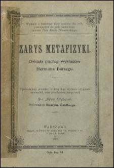 Zarys metafizyki : dyktaty podług wykładów Hermana Lotzego