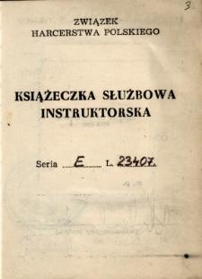 Książeczka Służbowa Instruktorska ZHP [Związku Harcerstwa Polskiego], 1971