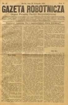 Gazeta Robotnicza, 1895, R. 5, nr 47