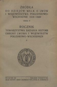 Rocznik Towarzystwa Badania Historii Obrony Lwowa i Województw Południowo-Wschodnich, 1937, R. 2