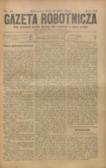 Gazeta Robotnicza, 1902, R. 12, nr 22