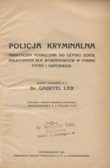 Policja kryminalna. Praktyczny podręcznik do użytku szkół policyjnych dla wywiadowców w formie pytań i odpowiedzi