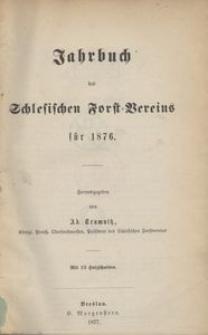 Jahrbuch des Schlesischen Forst-Vereins für 1876
