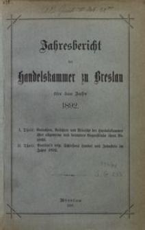 Jahresbericht der Handelskammer zu Breslau für das Jahr 1892