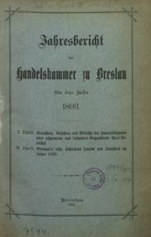 Jahresbericht der Handelskammer zu Breslau für das Jahr 1893