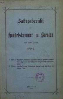 Jahresbericht der Handelskammer zu Breslau für das Jahr 1894