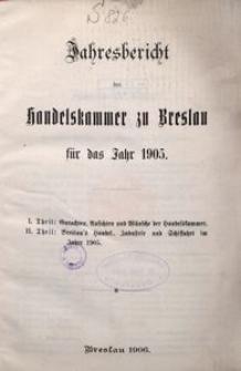 Jahresbericht der Handelskammer zu Breslau für das Jahr 1905