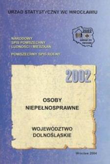 Osoby niepełnosprawne 2002. Województwo dolnośląskie