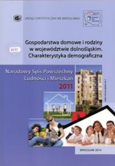 Gospodarstwa domowe i rodziny w województwie dolnośląskim. Charakterystyka demograficzna