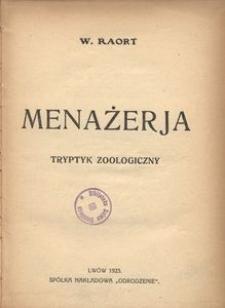 Menażerja. Tryptyk zoologiczny