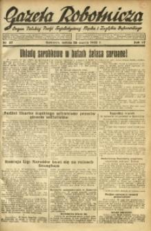 Gazeta Robotnicza, 1932, R. 37, nr 37