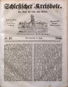 Schlesischer Kreisbote, 1850, Jg. 16, No. 27